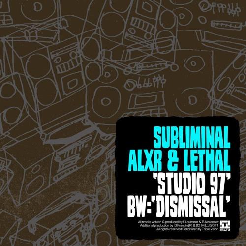 Subliminal, Alxr & Lethal - Studio 97 (Original Mix) - (Out Now on IM:LTD)