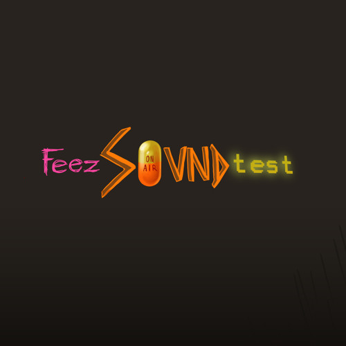 Good time - Feez sound test
