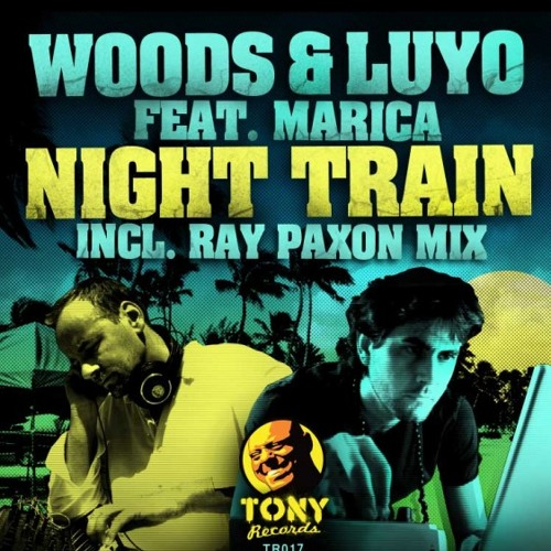 Woods & Luyo - Night Train ft Marica (Original mix) TR017