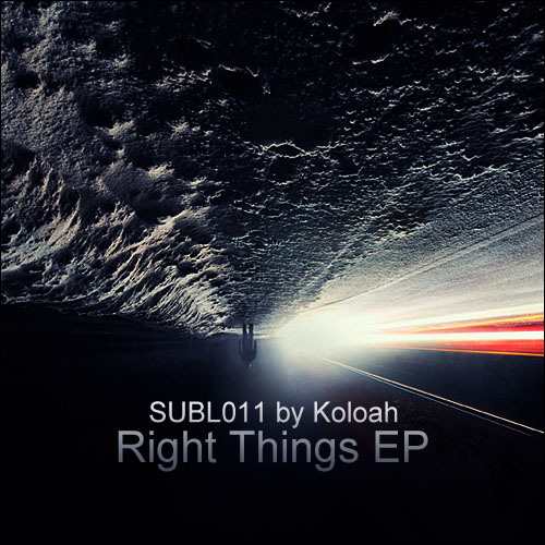 Koloah - Right Things EP (SUBL011) Preview - OUT NOW!