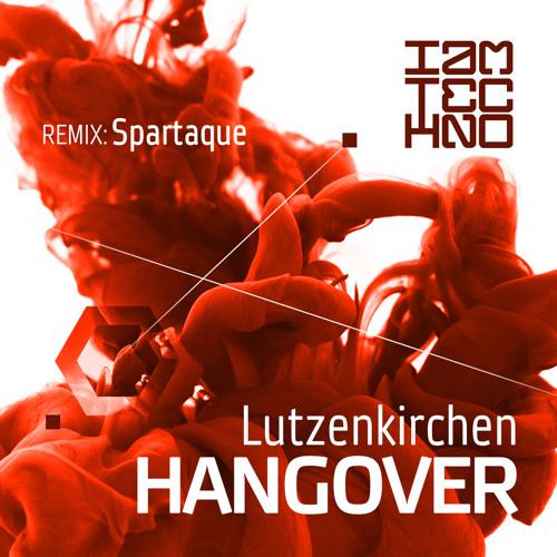 Lutzenkirchen - Hangover (Original Mix) [I Am Techno]