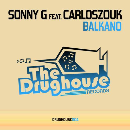 [DH004] - Sonny G feat. CarlosZouk - Balkano