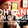 Oh Land - Sun of a Gun(Acoustic/Pop/Electronic Crossover) 7th Recording