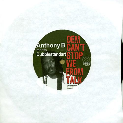 "Anthony B ""Can't Stop We From Talk"" vinyl 45s w/Subatomic Sound, Dubblestandart, & Nomadic Wax"