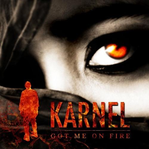 Karnel - Got me on fire