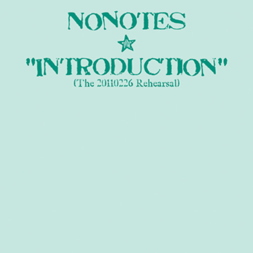 NoNotes: Introduction (take 2)