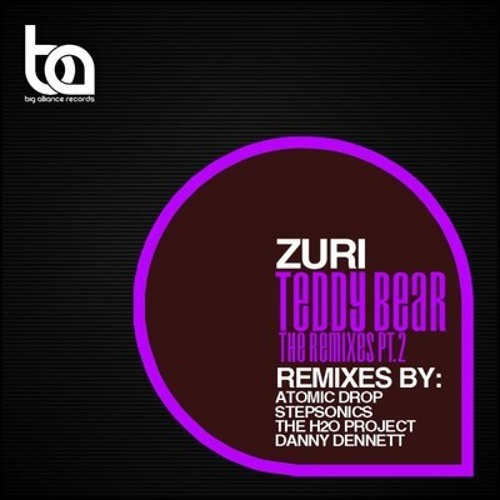Zuri - Teddy Bear (The H2O Project remix) teaser