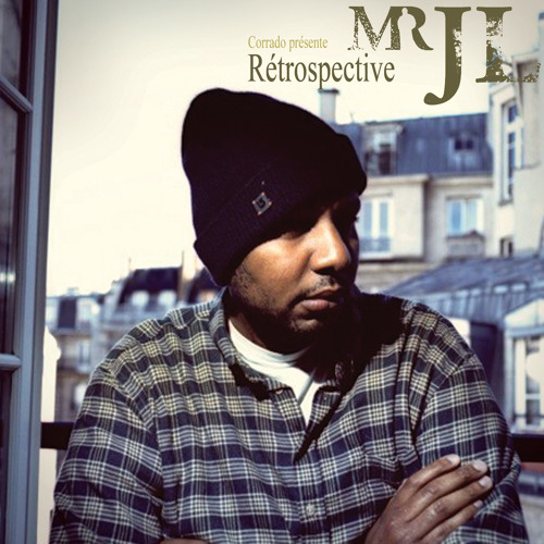 MR JL - Réstrospective  Mixtape - Face A