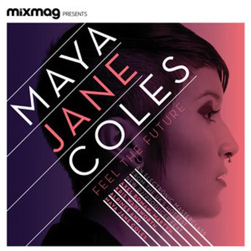 Mixmag Presents, Maya Jane Coles - Feel the Future
