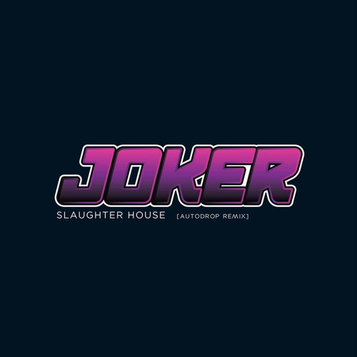 Joker feat. Silas - Slaughter House (Autodrop Remix) *FREE DRUMSTEP DL*