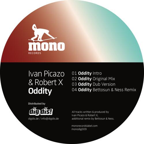 Ivan Picazo & Robert X - Oddity Ep [monodig009]