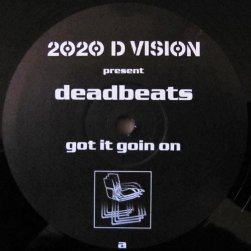 Deadbeats - Got It Going On (Aim Remix)