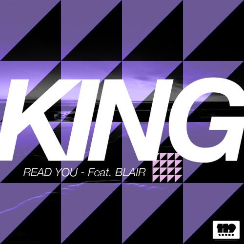 King ft. Blair - Read You (Searchl1te Remix)