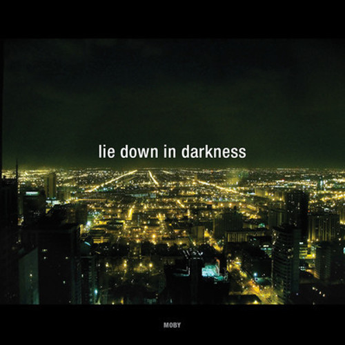 Moby - Lie Down In Darkness (Ben Hoo's Dorian Vibe)