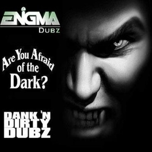 DANK006 - ENiGMA Dubz - Are You Afraid Of The Dark? [FREE DOWNLOAD] Happy Halloween!