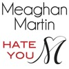 Meaghan Martin - Hate You