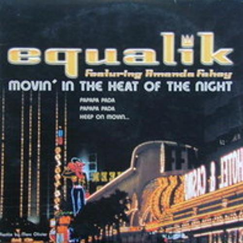 Equalik - Moving in the heat of the night(PeteBish mix)