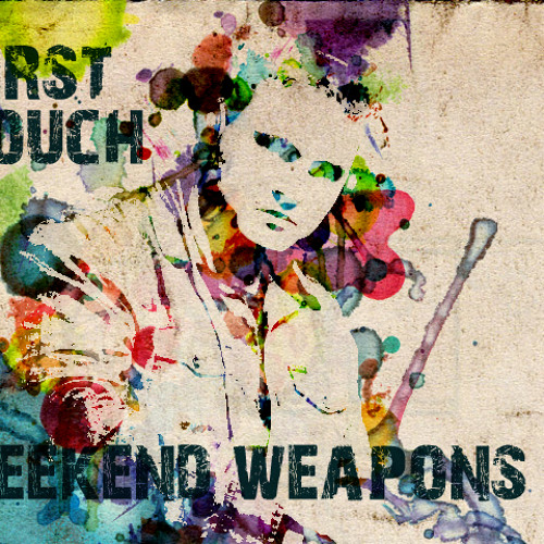 First Touch - Weekend Weapons