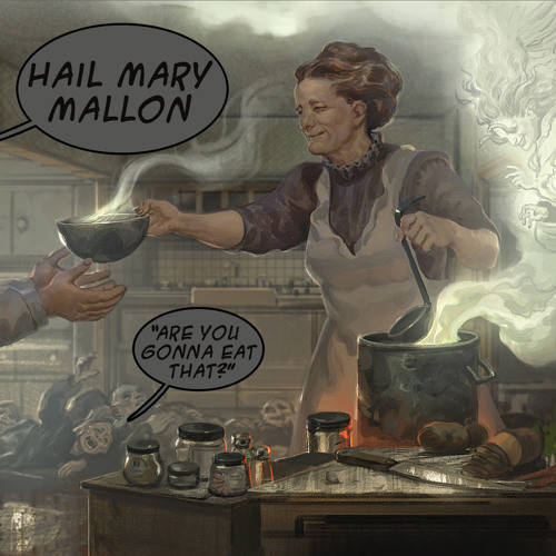 Hail Mary Mallon - Grubstake