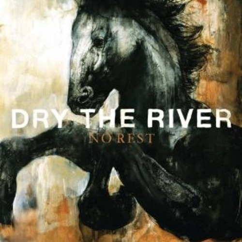 """Dry the River - """"Night Owls"""""""
