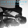 LCD Soundsystem -Dance Yourself Clean - WhateverWhatever Remix