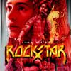 Tum Ho - Rockstar (2011)
