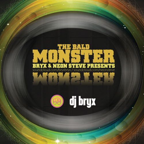 BRYX & NEON STEVE - BALD MONSTER