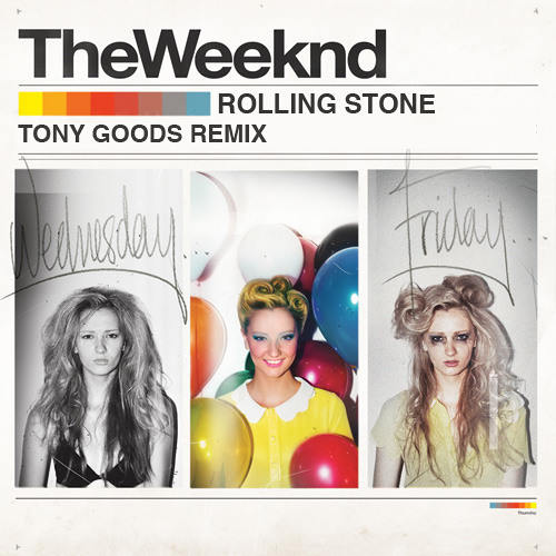 The Weeknd - Rolling Stone (Tony Goods Remix)