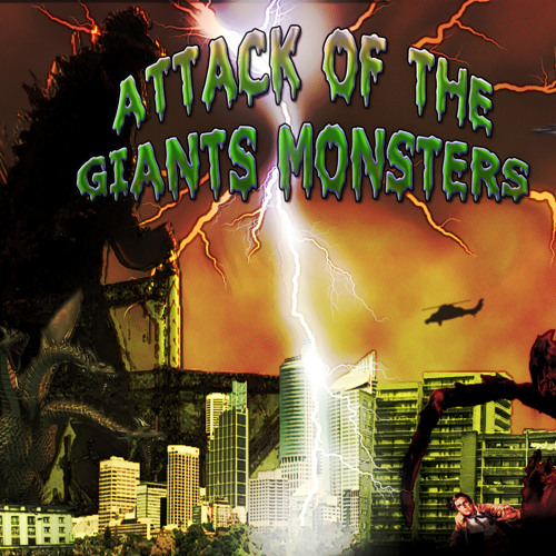 Attack of the giants monsters *** FREE DOWNLOAD ***