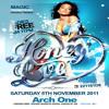 NEW R&B & HIP-HOP - HONEY LOVE - SAT 5TH NOV @ ARCH ONE (WATERLOO) - LADIES FREE