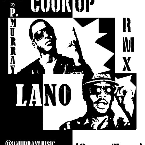 Lano: The Perfect Cookup (OvenTime) - Remix
