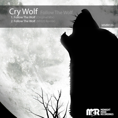 Cry Wolf - Follow The Wolf (Original Mix) [MidnightMood Recordings]
