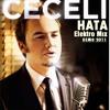 Mustafa Ceceli ft.Dj SefaYıldırım-Hata (Elektro Mıx Demo 2011)2011