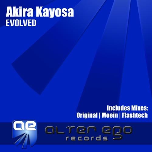 Akira Kayosa - Evolved (Original Mix)