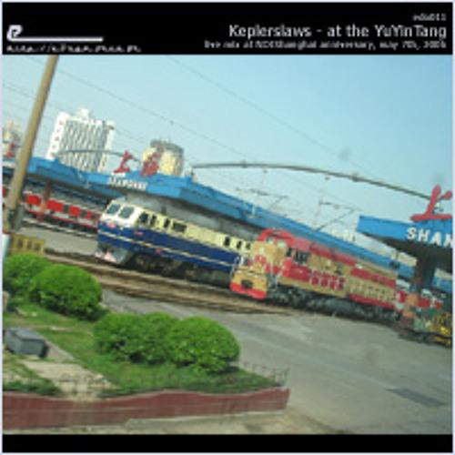 Keplerslaws - At The YuYinTang - 2006
