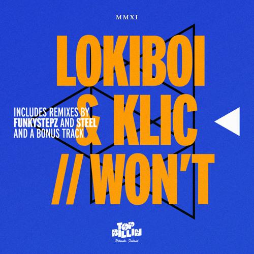 Klic & Lokiboi - Won't [TBMP 3072]