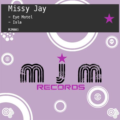 Missy Jay - Eye Motel