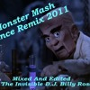 Monster Mash Dance Remix 2011 Remixed By The Invisible D.J.Billy Rose
