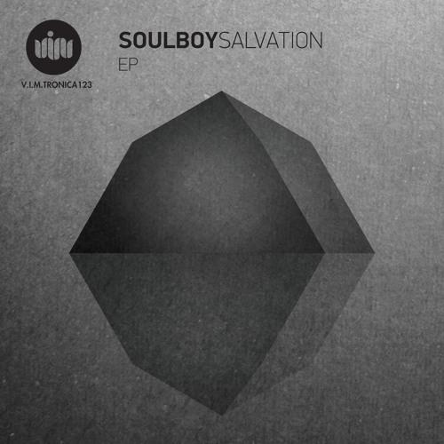 SOULBOY-PHUKET SUNRISE V.I.M RECORDS - 'SALVATION E.P'- CHILL/ELECTRONICA