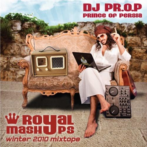 Royal Mashups - DJ PR.O.P Mixtape 2010