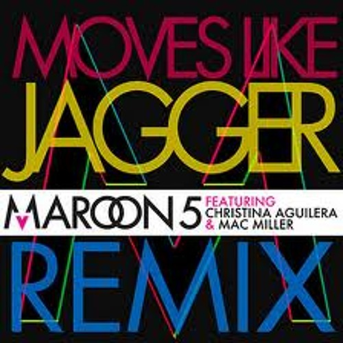 Moves Like Jagger (Class Bootleg)