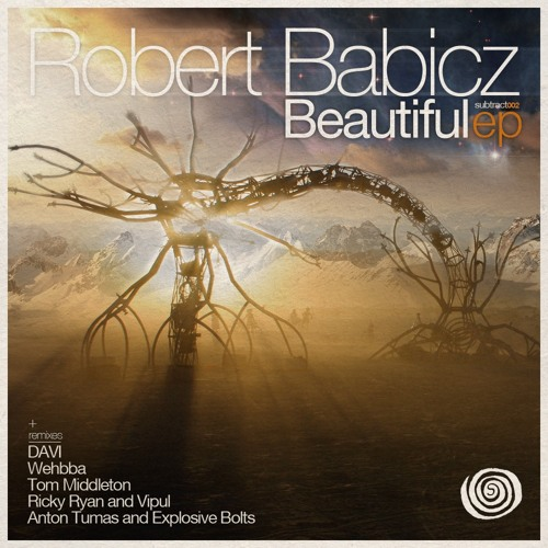 Robert Babicz - Beautiful (Anton Tumas And Explosive Bolts Remix) - Out October 30th