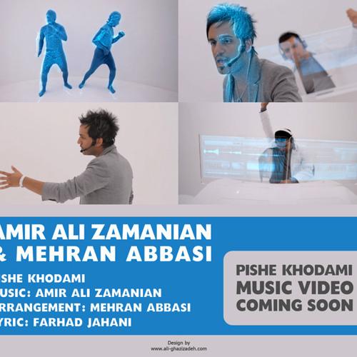 Amir Ali Zamanian & Mehran Abbasi - Pishe Khodami (Deejay Edit)