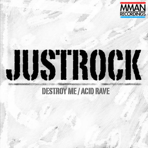 Justrock - Destroy Me