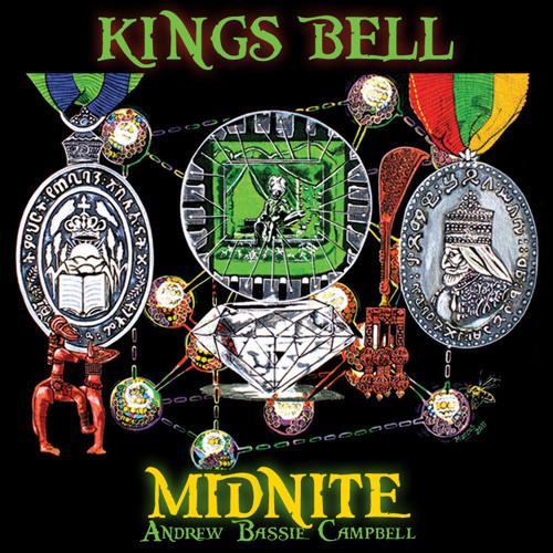 Kings Bell - Midnite