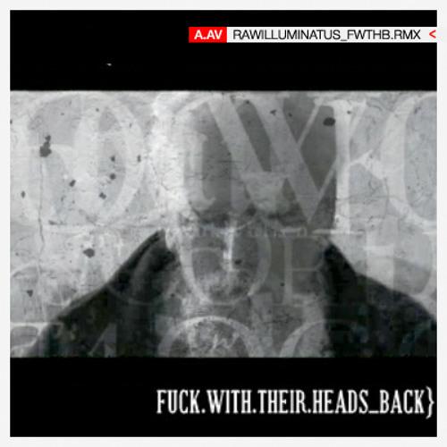 A.'.A.'.V.04//RAW illuminatus discordia dub-  fuckwiththeirheadsback_O.M.F. reaction.mix