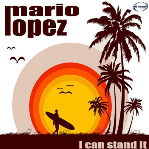Mario Lopez - I Can Stand It