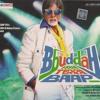 [Songs.PK] 03 - Bbudhah Hoga Terra Baap (Dub Step)