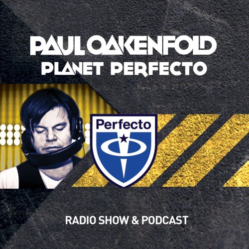 Paul Oakenfold - Planet Perfecto 051 10-22 ~ 2011