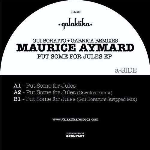 Maurice Aymard - Put Some For Jules (Gui Boratto remix)